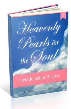 Heavenly Pearls for the Soul: Relationships & Love